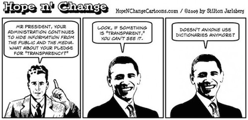obama-liar-promised-most-transparent-administration-but-is-actually-most-secretive-ever-worse-than-bush-e1381028530696